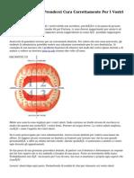 Consigli Su Come Prendersi Cura Correttamente Per I Vostri Denti