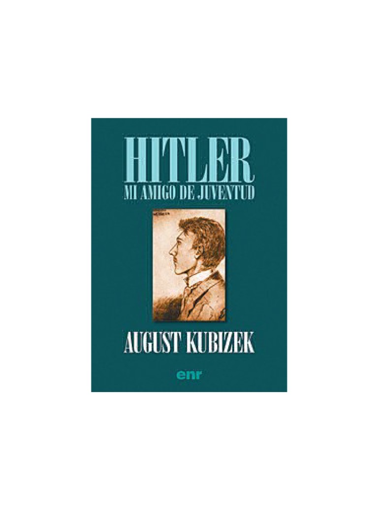 Kubizek, August - Mi Amigo de Juventud
