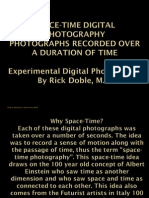 Space-Time Digital Photography