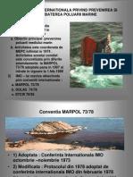 Legislatia Internationala Privind Prevenirea Si Combaterea Poluarii Marine