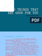 10 Bad Things That Are Good for You