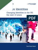 Future Identities Changing Identities