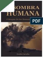 LIVRO a Sombra Humana