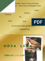 Nova Lima - Terra Do Ouro e Do Verde