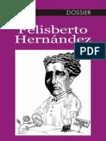 Autores Varios - Felisberto Hernandez - Dossier - Ediciones Del Sur
