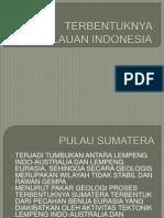 TERBENTUKNYA KEPULAUAN INDONESIA.pptx
