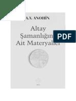 A. v. Anohin - Altay Şamanlığına Aİt Materyaller