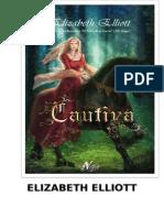 Elliott, Elizabeth - Remmington 04 - Cautiva