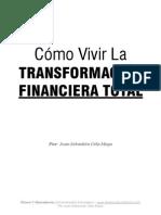 Como Vivir La Transformacion Financiera Total.pdf Video 02