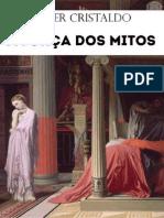 CRISTALDO, Janer. a Força Dos Mitos