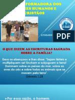 Família formadora de valores humanos e cristãos.pptx