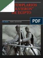 236089198 Los Templarios Volvieron de Egipto Completo