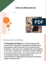 Herança Jesuítica Na Educação Do Brasil