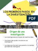 Primeros Pasos de La Investigacion
