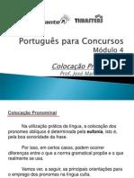 PRTG04 - Módulo 04 de 04 Colocação Pronominal, Figuras e Vícios de Linguagem