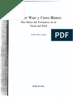 Onuki - Kuntur Wasi y Cerro Blanco. Dos Sitios Del Formativo en El Norte Del Perú