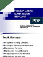 Prinsip Dasar Manajemen Bencana (1)
