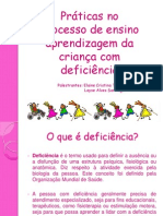 prticasnoprocessodeensinoaprendizagemdacrianacomdeficincia-131029043518-phpapp01