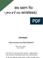 Redes IP Redes Sem Fio 2S 2014