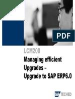 Managing Efficient Upgrades