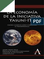 La Economia de La Iniciativa Yasuni ITT. Cambio Climatico Como Si Importara La Termodinamica