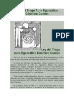 Ley Del Trogo Auto Egocrático Cósmico Común