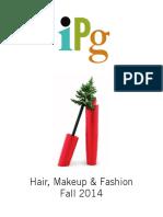 IPG Fall 2014 Hair, Makeup & Fashion Titles