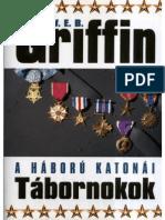 W. E. B. Griffin - A Háború Katonái 06 - Tábornokok