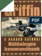 W. E. B. Griffin - A Háború Katonái 09 - Különleges Kommandósok 2