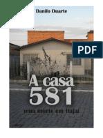 Livro-reportagem A casa 581, uma morte em Itajaí (Danilo Duarte de Souza)