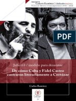 De como Cuba y Fidel Castro castraron literalmente a Cortazar
