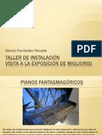 Taller de Instalación Exposición de Migliorisi