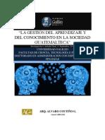 Gestión Del Aprendizaje y Gestión Del Conocimiento en La Sociedad Guatemalteca