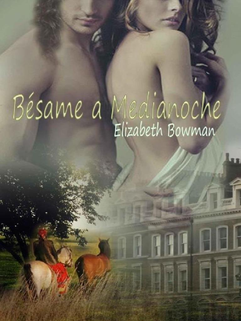 besame a medianoche elizabeth bowman