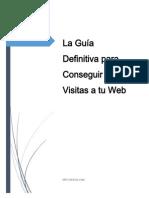 La Guía Definitiva Para Conseguir Más Visitas a Tu Web Gratis