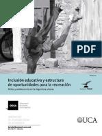 Inclusión Educativa y Estructura de Oportunidades Para La Recreación (UCA)