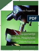 1- Estudo Prospectivo de Equipamentos Médicos Hospitalares e