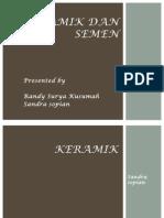 Presentasi Keramik Dan Semen