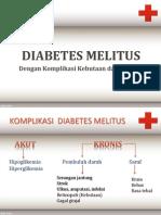 Edukasi DIABETES MELITUS - Retinopati