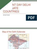 ismail umar- present day delhi sultanate countries