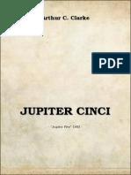 Arthur C. Clarke - (1953) Jupiter Cinci