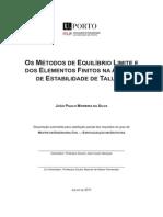 (2011) João Silva - Os Métodos de Equilibrio Limite e Dos Elementos Finitos Na Análise de Estabilidade de Taludes