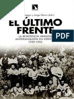AA. VV. - El Ultimo Frente.la Resistencia Armada Antifranquista en Espana 1939-1952 [16675] (r1.0 Jasopa1963)