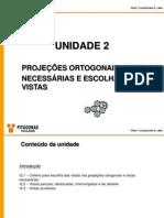 1 - D. Téc. Mecânico - Projeções Ortogonais, Vista e Necessárias e Escolha de Vistas