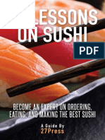 12 Lessons on Sushi - Become an Expert on Ordering, Eating, And Making the Best Sushi