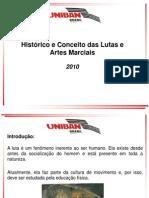 A Histórico e Conceito Das Lutas e Artes Marciais