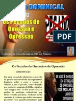 Licao 12 - Subsidio - Os Pecados de Omissão e de Opressão.pptx