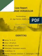 Case Report Pitiriasis Versikolor
