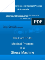 Dealing With Stress in Medical Practice & Academia