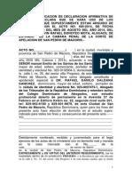Acto de Notificacion de Declaracion Afirmativa de Donde Se Declara Que Se Hara Uso de Los Documentos Que Supuestamente Estan Arguido de Falsedad Según El Acto No